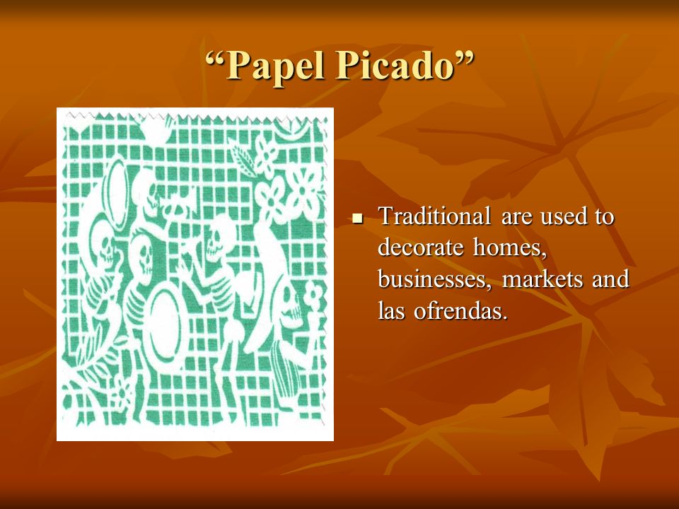 Papel Picado Traditional are used to decorate homes, businesses, markets and las ofrendas.