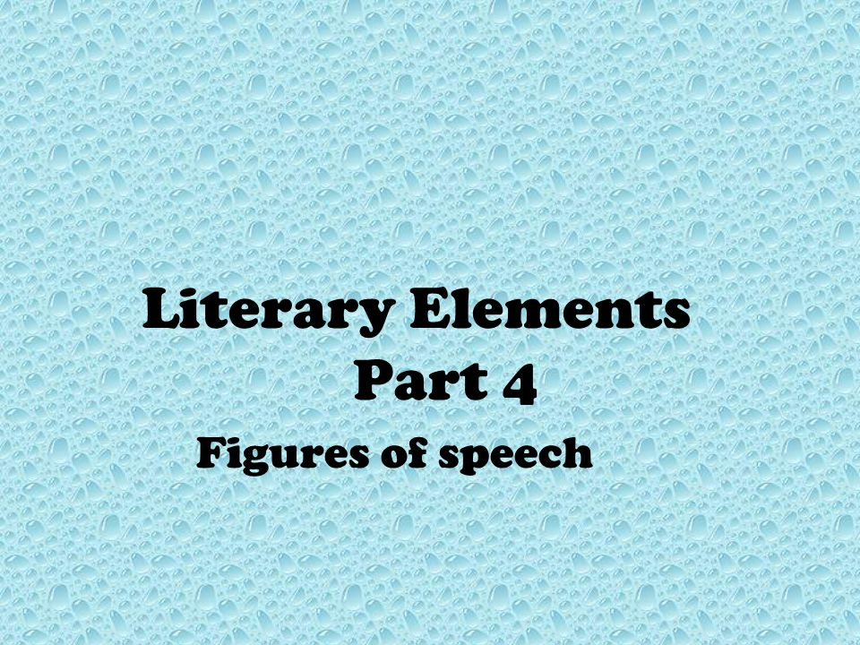 Literary Elements Part 4