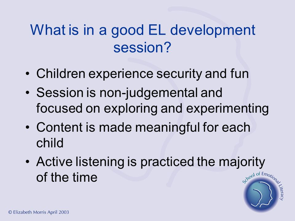 What is in a good EL development session