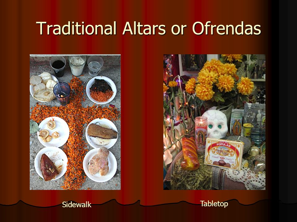 Traditional Altars or Ofrendas