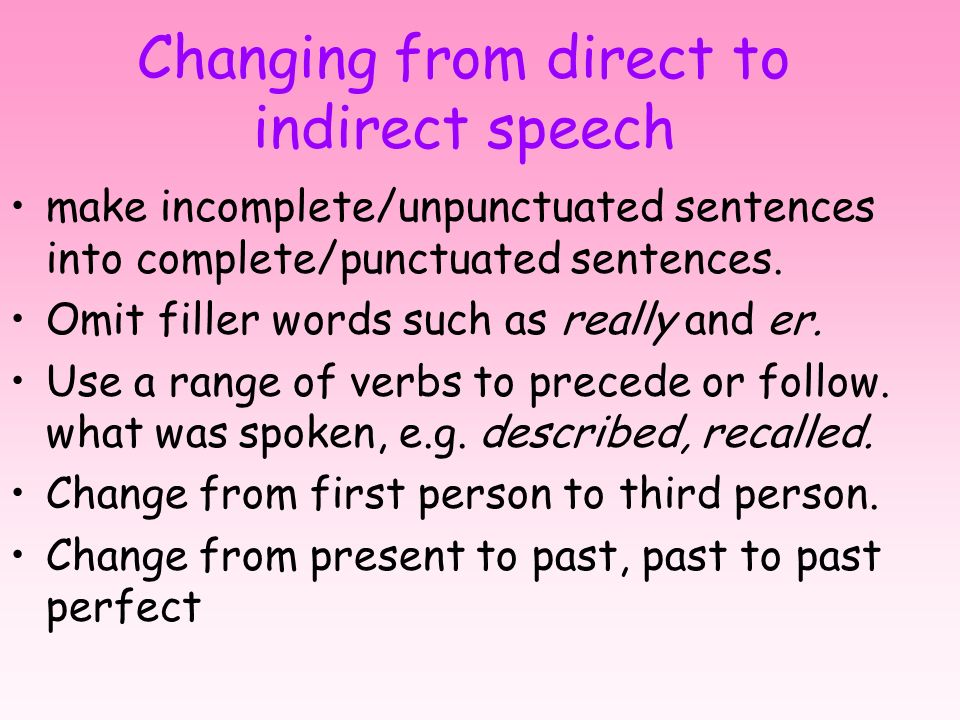 Changing from direct to indirect speech