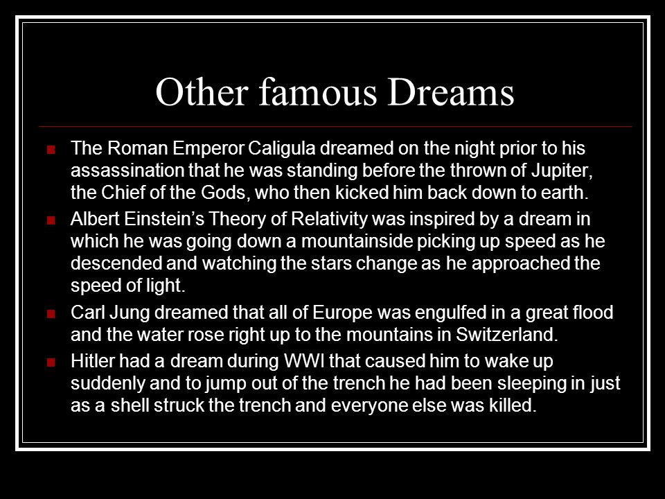 Other famous Dreams