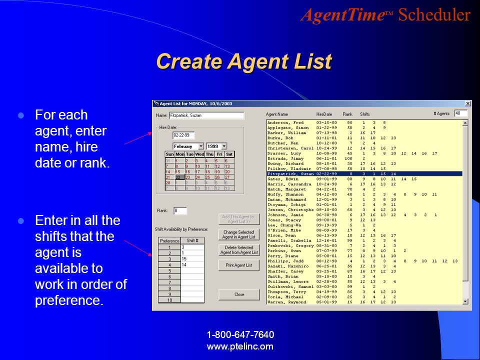 Create Agent List For each agent, enter name, hire date or rank.