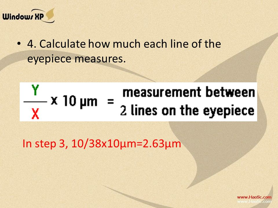 4. Calculate how much each line of the eyepiece measures.
