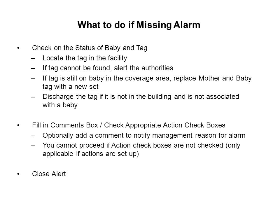 What to do if Missing Alarm