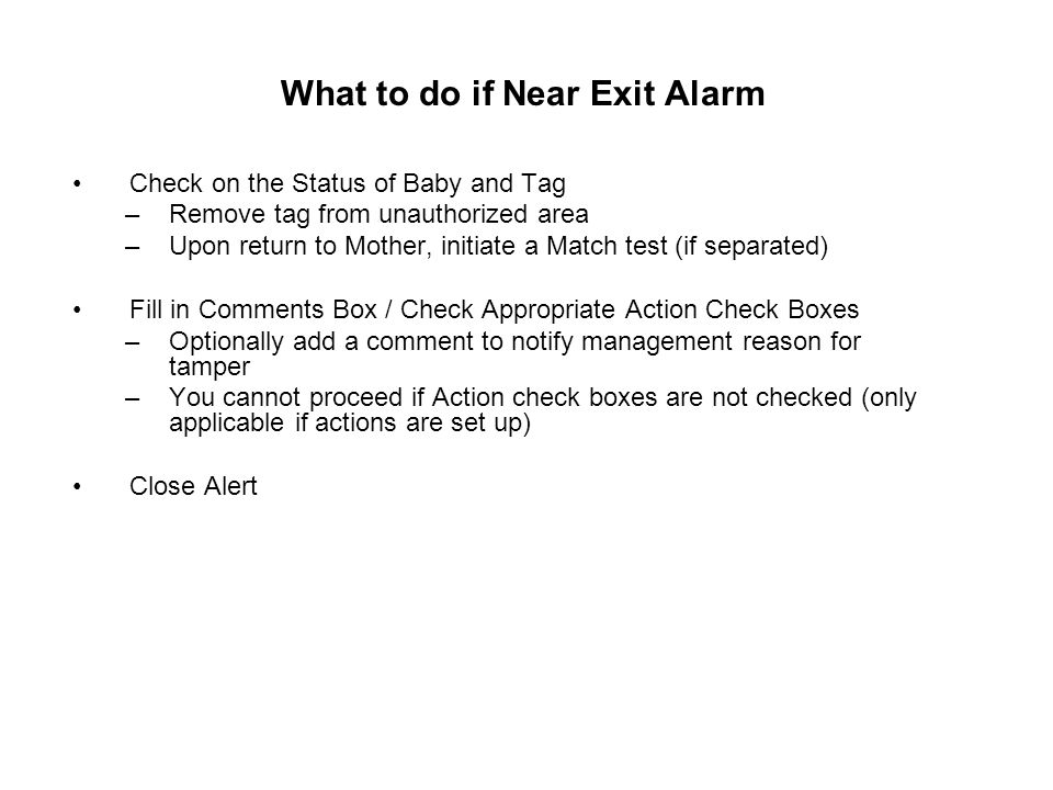 What to do if Near Exit Alarm
