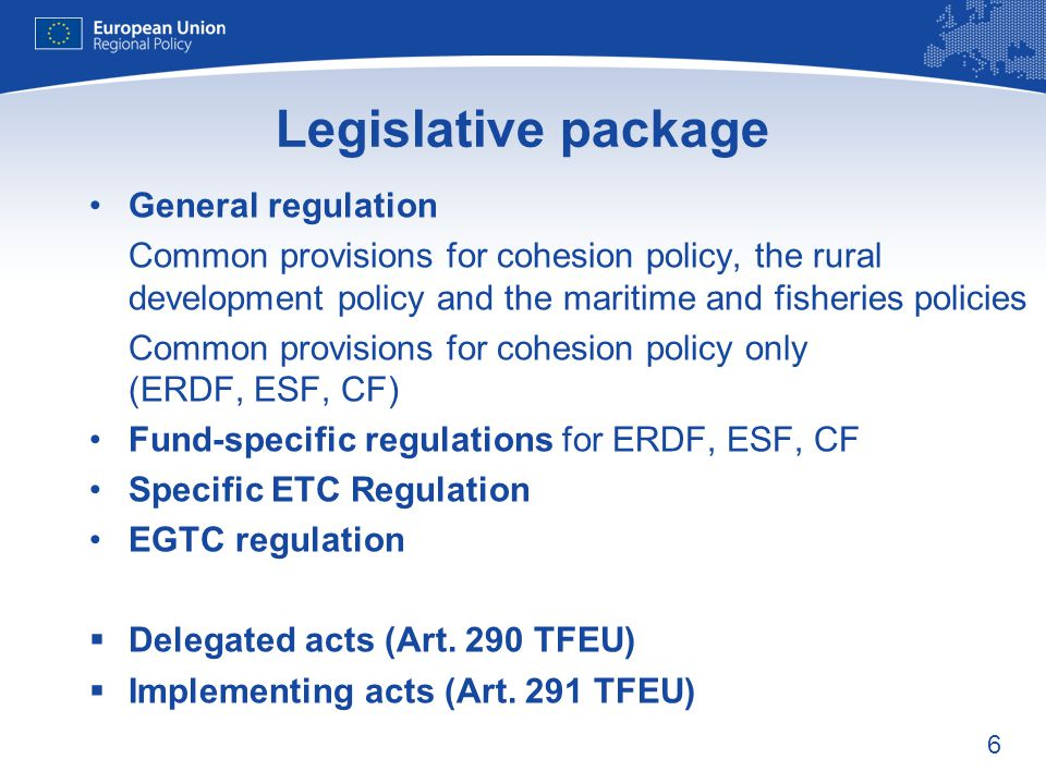 Legislative package General regulation