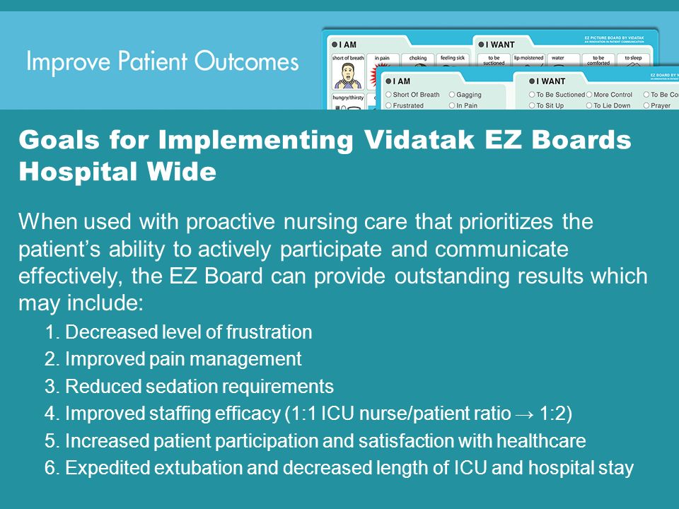 Goals for Implementing Vidatak EZ Boards Hospital Wide