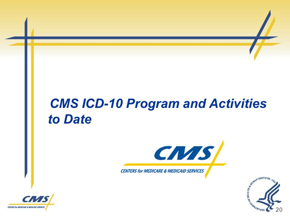 CMS ICD-10 Program and Activities to Date