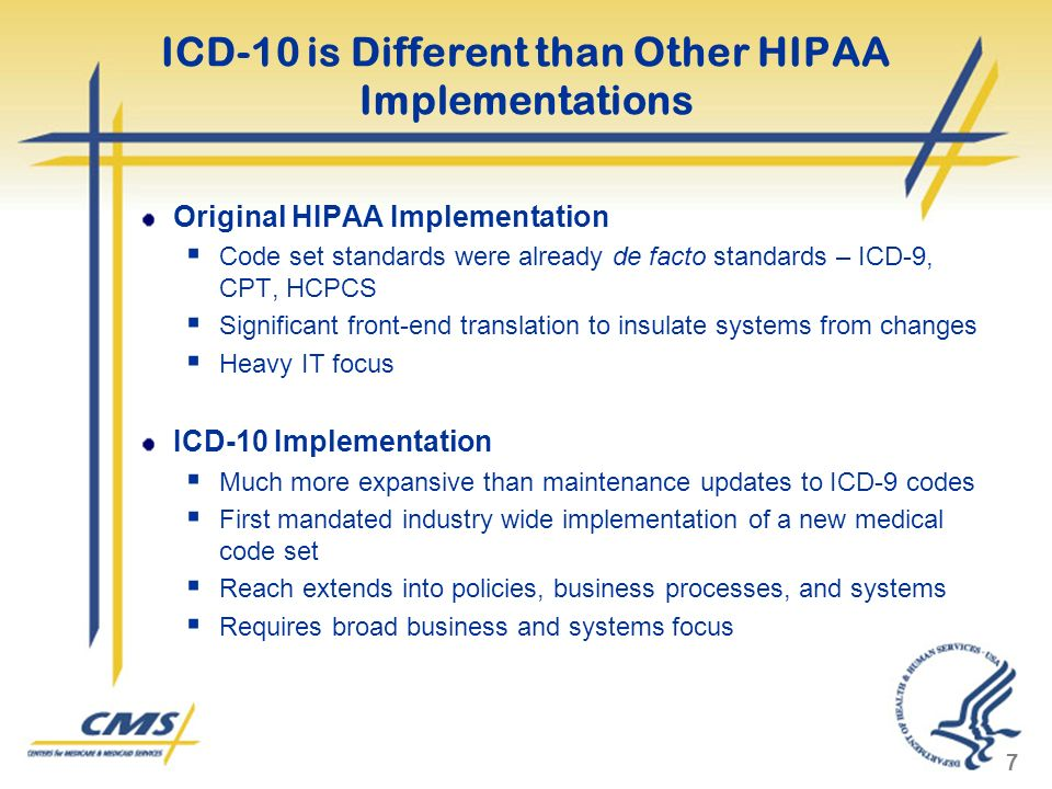 ICD-10 is Different than Other HIPAA Implementations