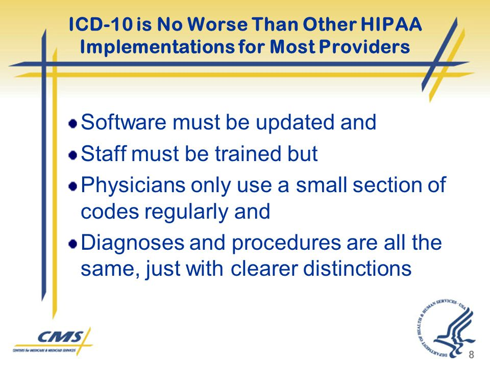 ICD-10 is No Worse Than Other HIPAA Implementations for Most Providers
