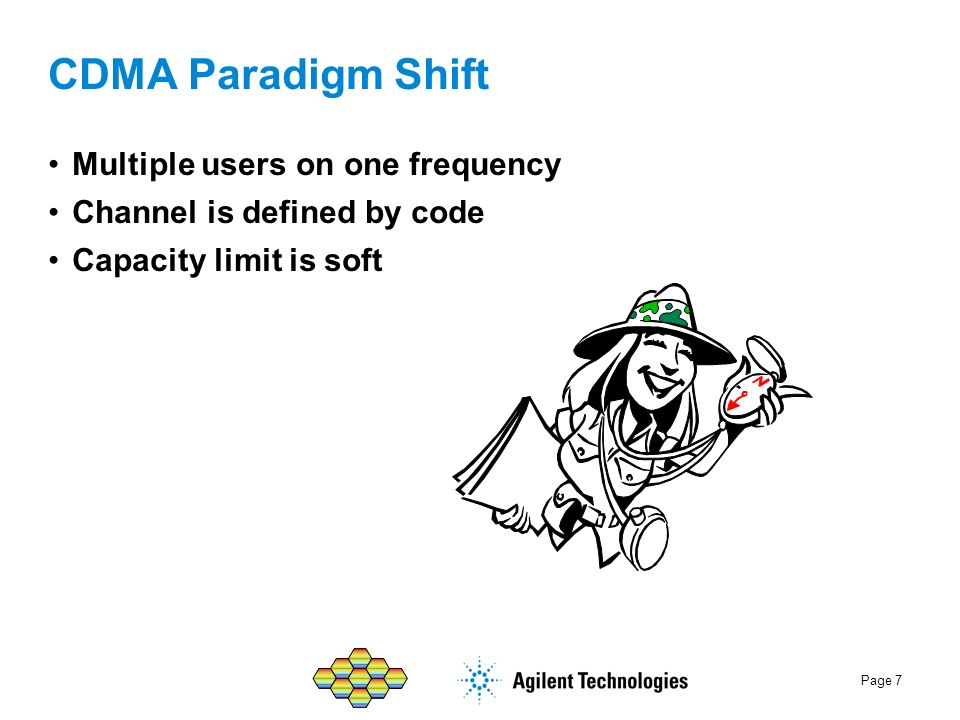 CDMA Paradigm Shift Multiple users on one frequency