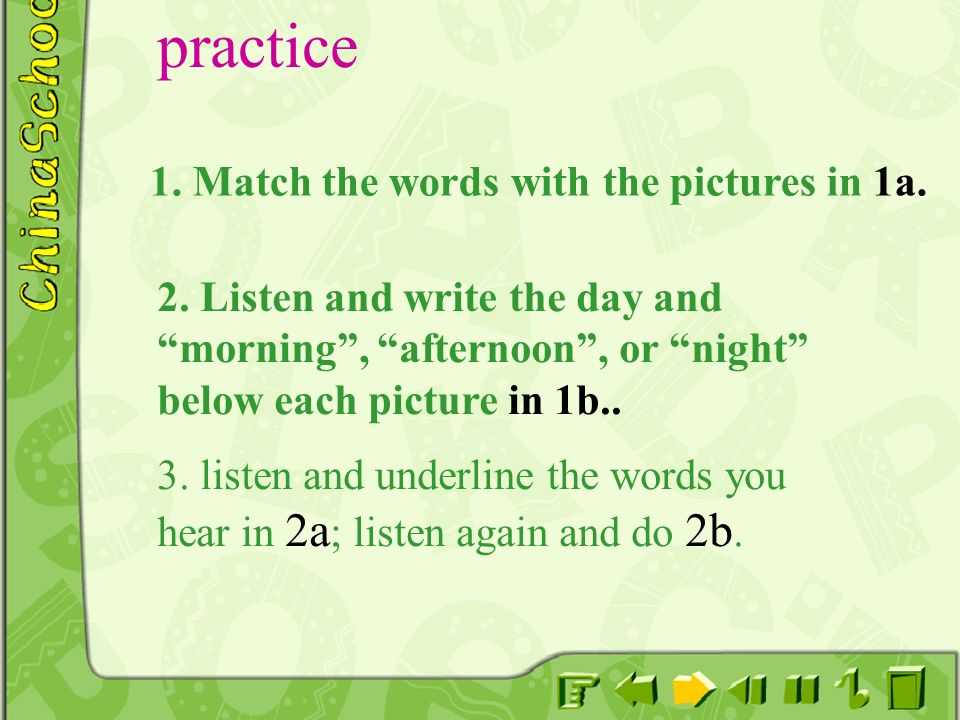 practice 1. Match the words with the pictures in 1a.