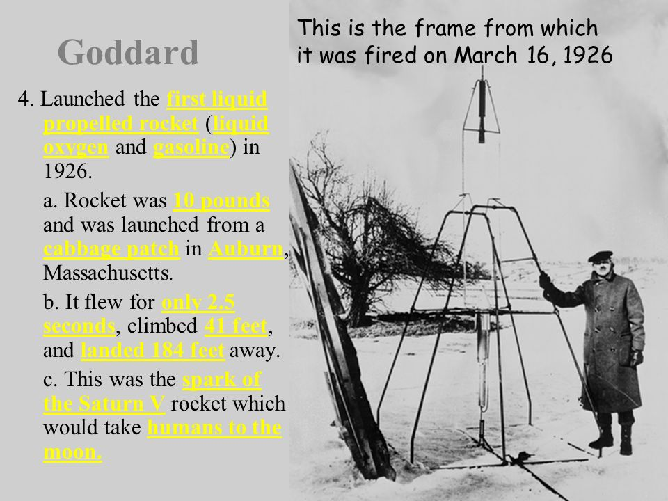 Goddard This is the frame from which it was fired on March 16, 1926