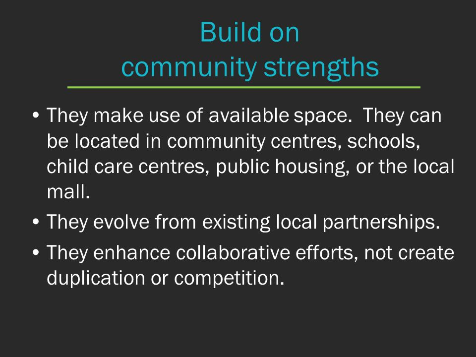 Build on community strengths