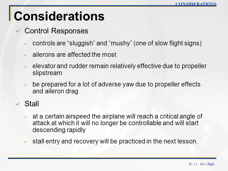 Considerations Control Responses Stall