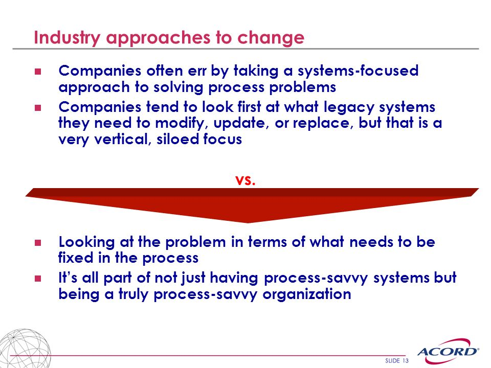 Industry approaches to change