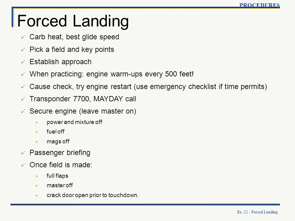 Forced Landing Carb heat, best glide speed Pick a field and key points