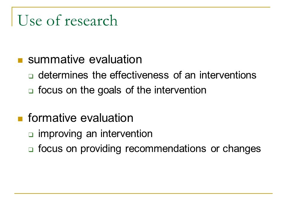 Use of research summative evaluation formative evaluation
