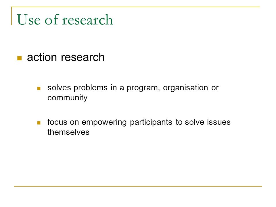 Use of research action research