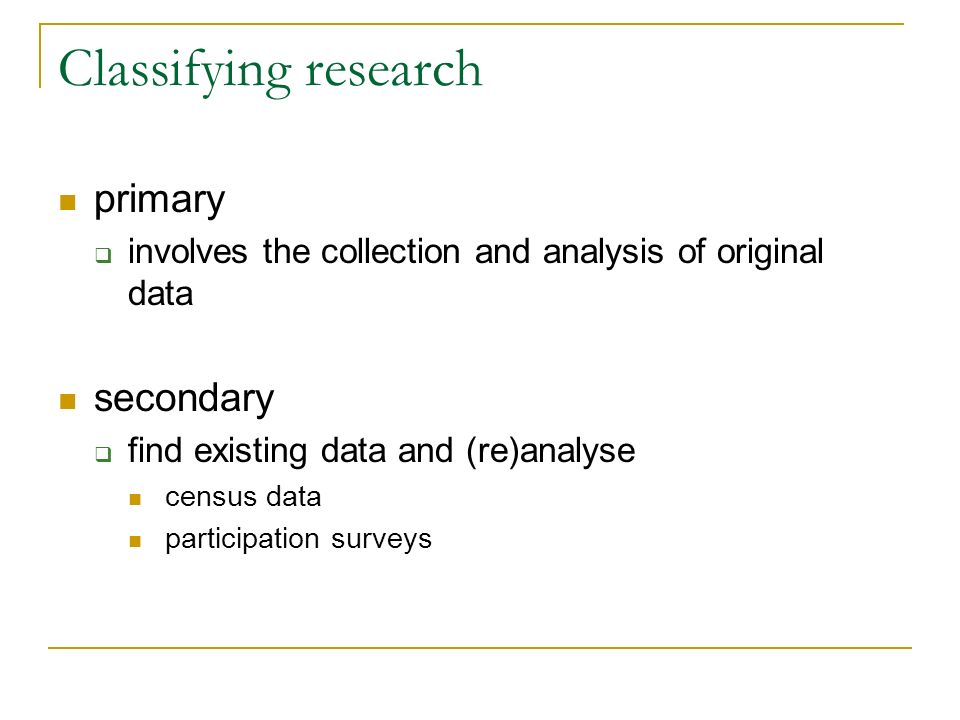 Classifying research primary secondary