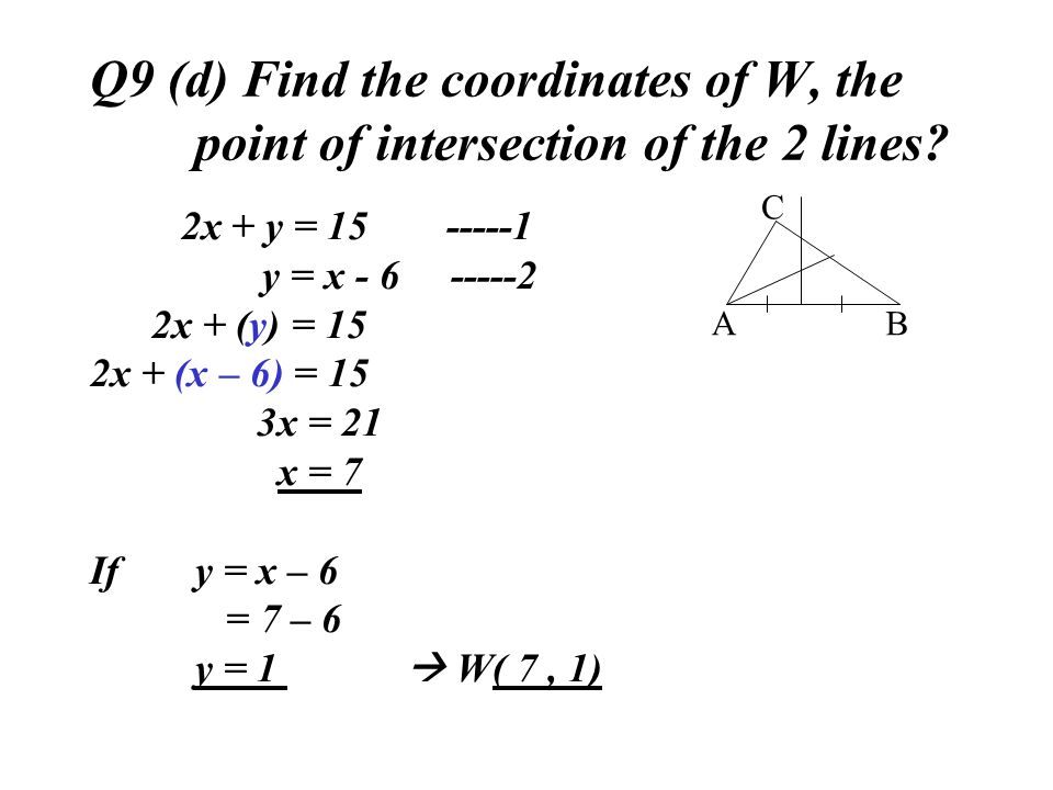Q9 (d) Find the coordinates of W, the