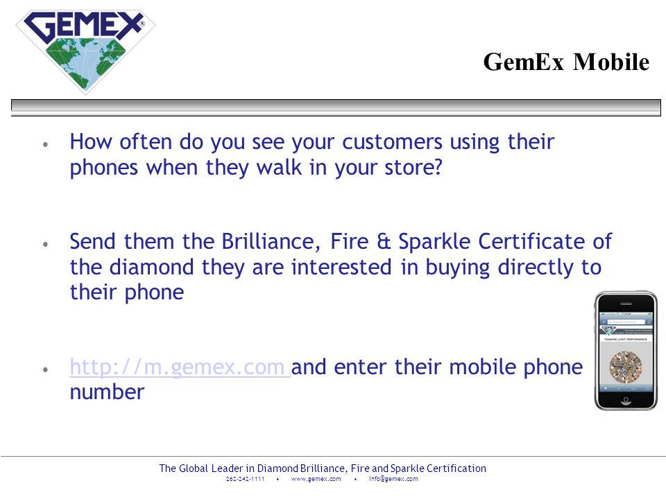 GemEx Mobile How often do you see your customers using their phones when they walk in your store