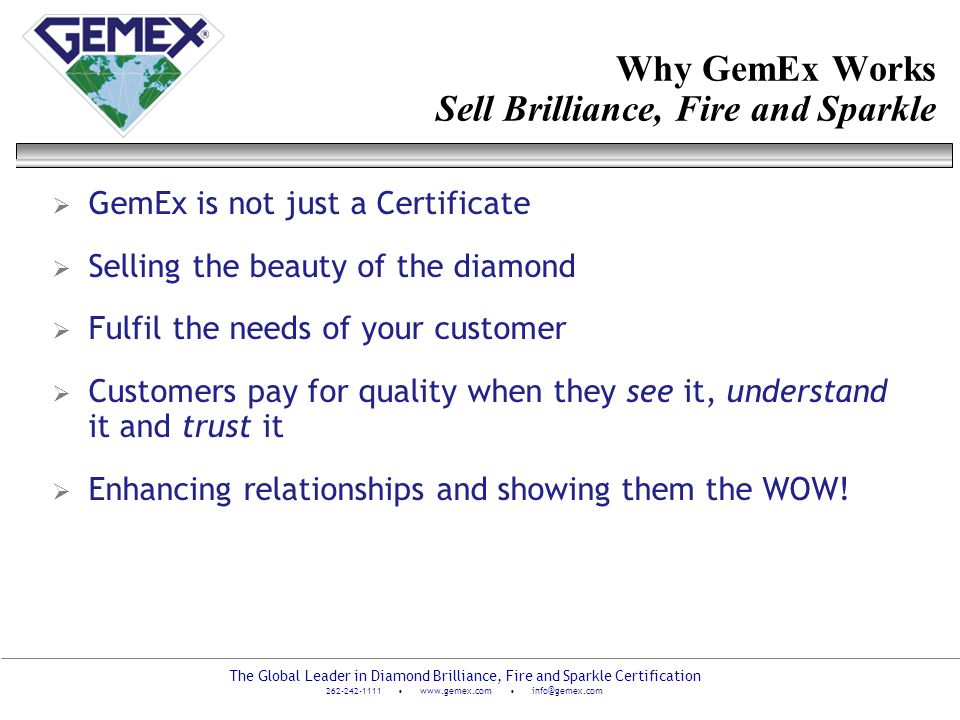 Why GemEx Works Sell Brilliance, Fire and Sparkle
