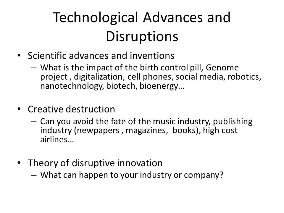 Technological Advances and Disruptions