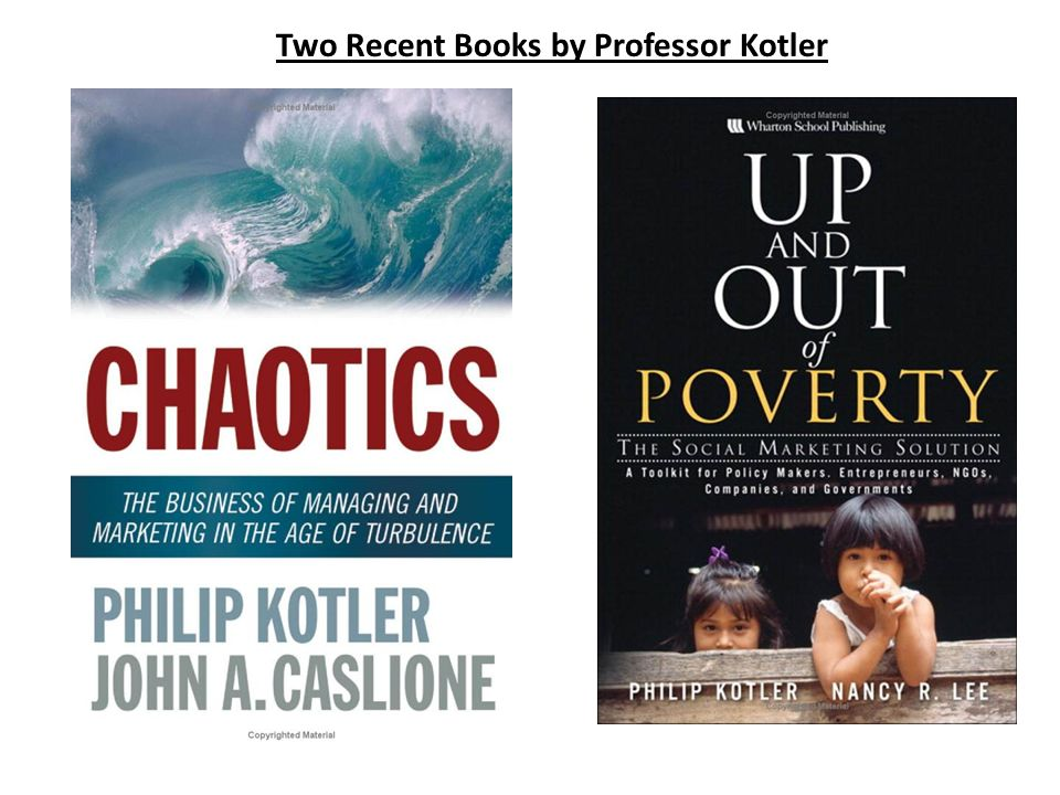 Two Recent Books by Professor Kotler