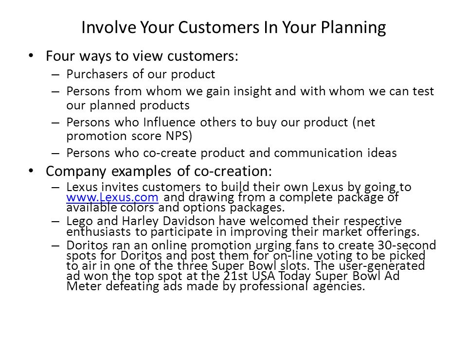 Involve Your Customers In Your Planning