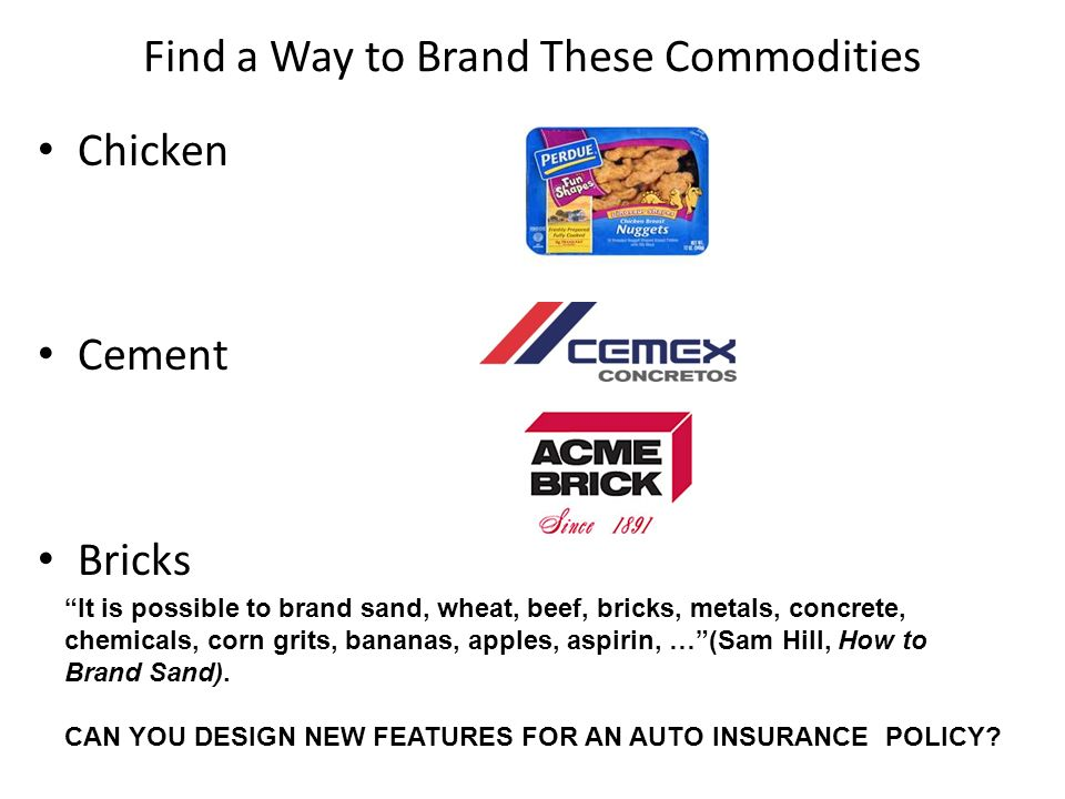 Find a Way to Brand These Commodities