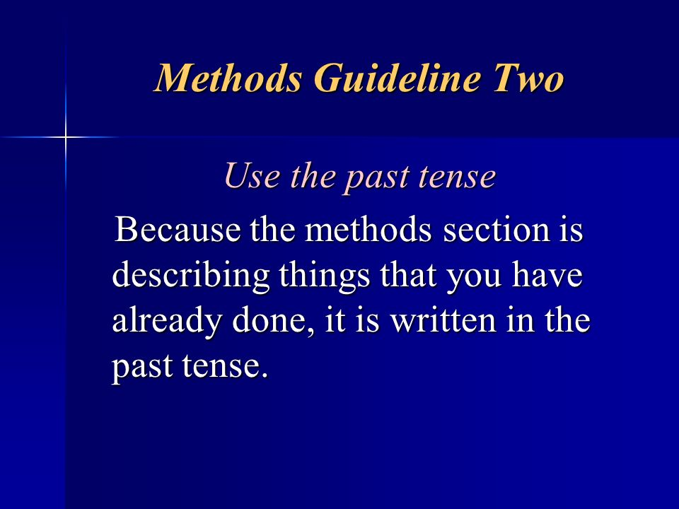 Methods Guideline Two