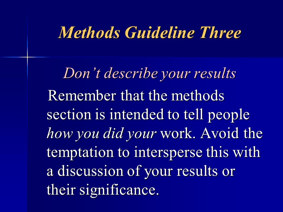 Methods Guideline Three