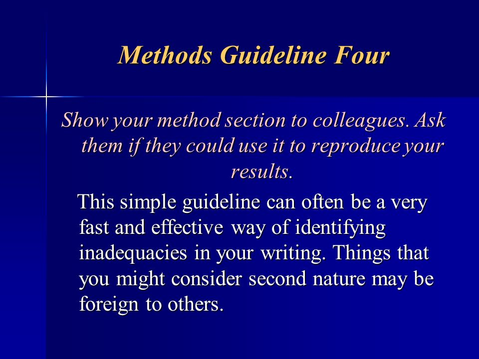 Methods Guideline Four