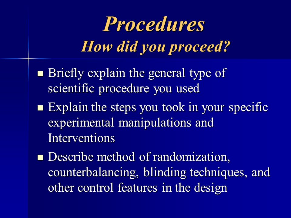 Procedures How did you proceed