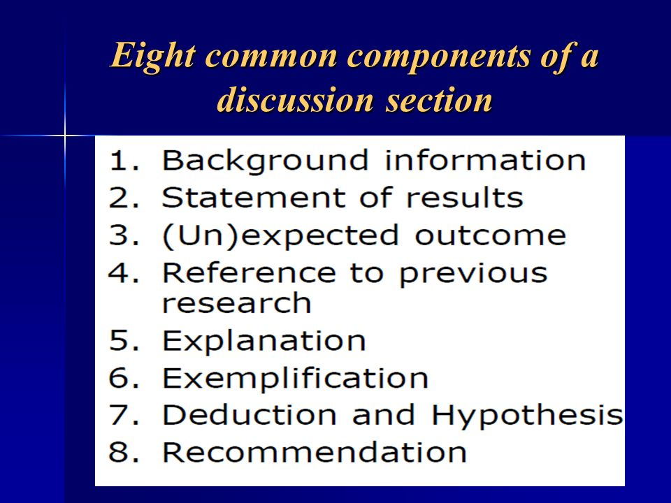 Eight common components of a discussion section