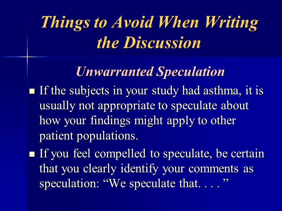 Things to Avoid When Writing the Discussion