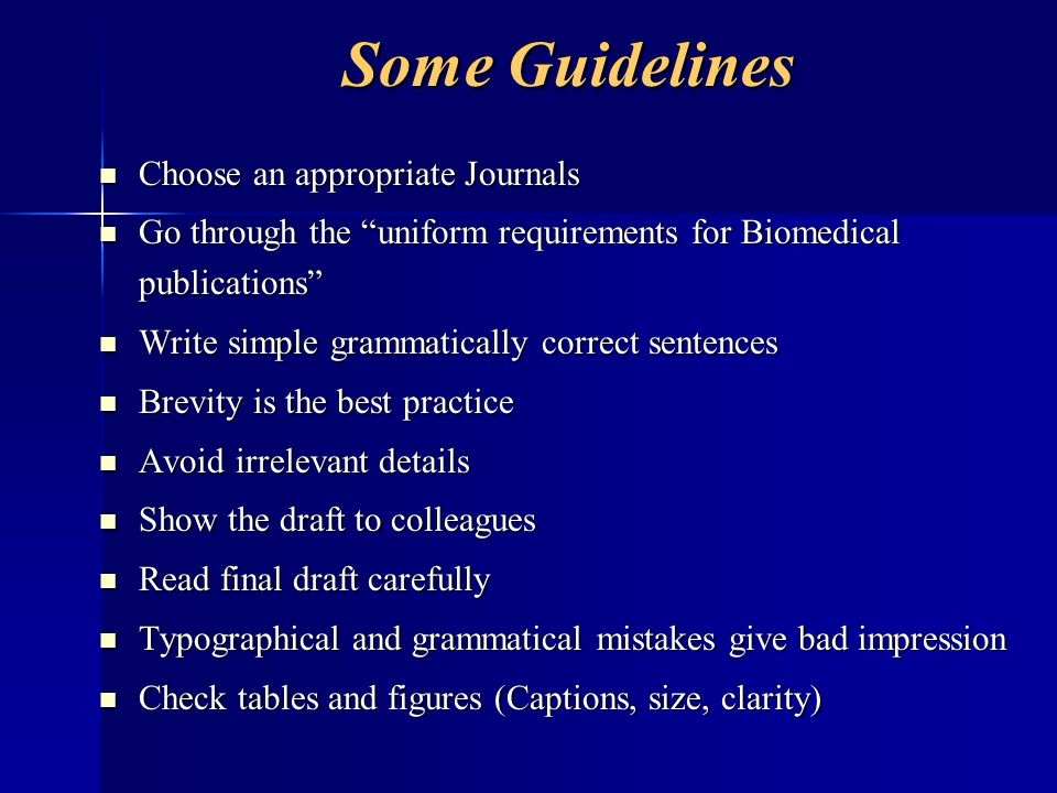 Some Guidelines Choose an appropriate Journals