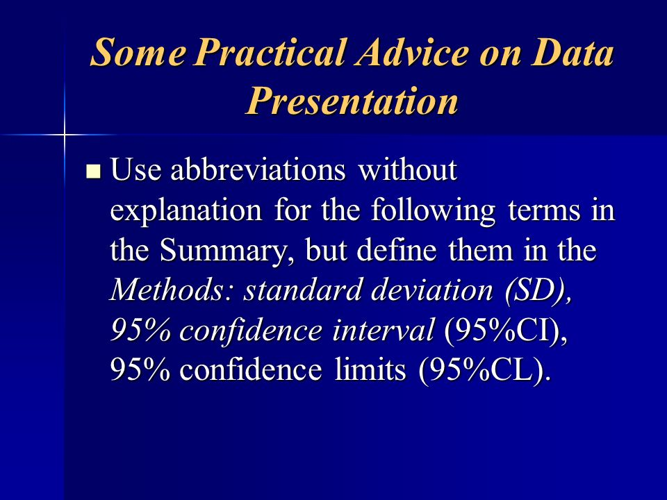 Some Practical Advice on Data Presentation