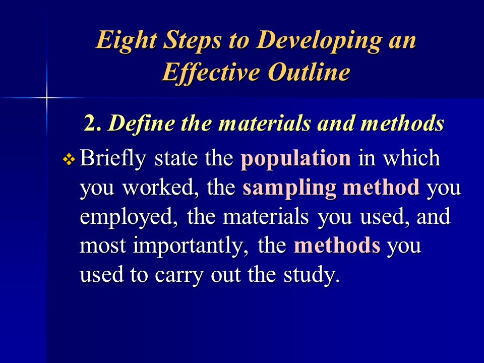Eight Steps to Developing an Effective Outline