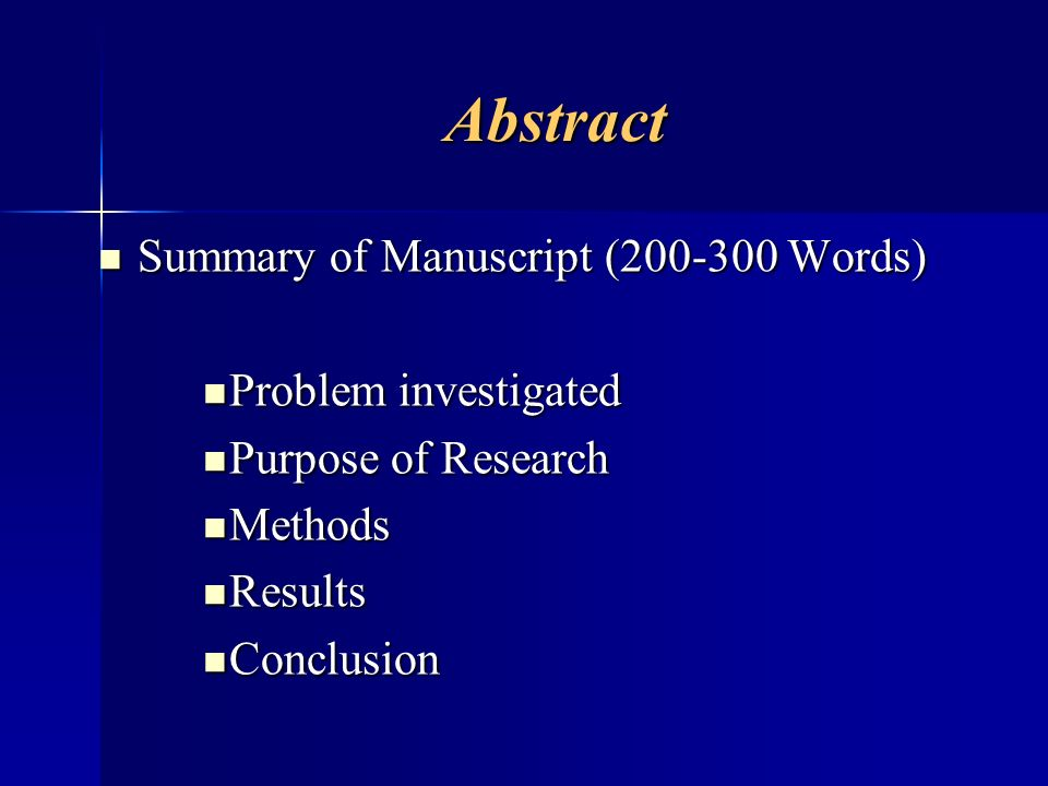 Abstract Summary of Manuscript (200-300 Words) Problem investigated