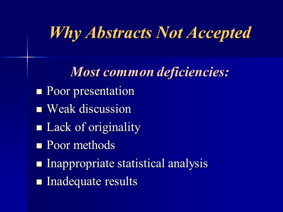 Why Abstracts Not Accepted