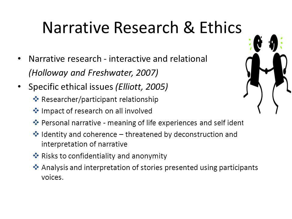 Narrative Research & Ethics