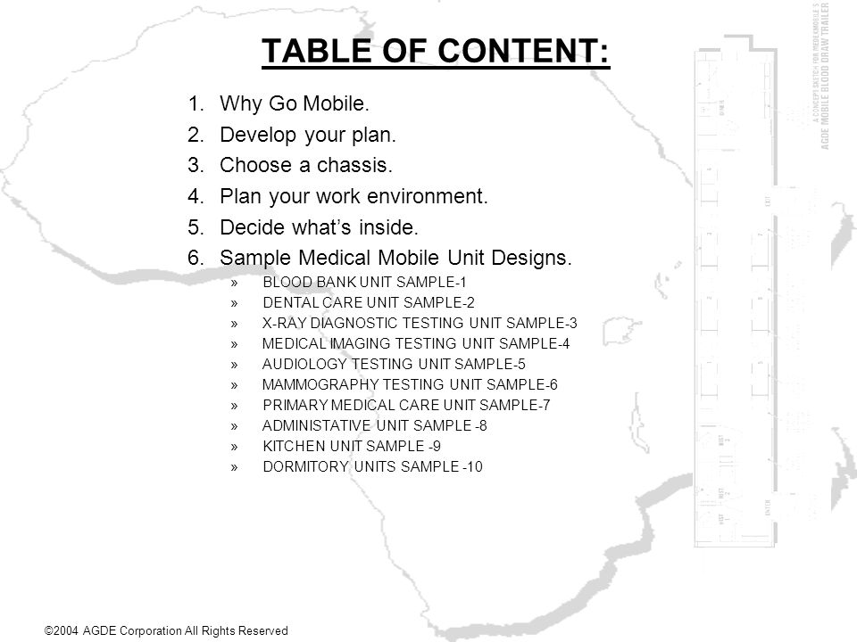 TABLE OF CONTENT: Why Go Mobile. Develop your plan. Choose a chassis.