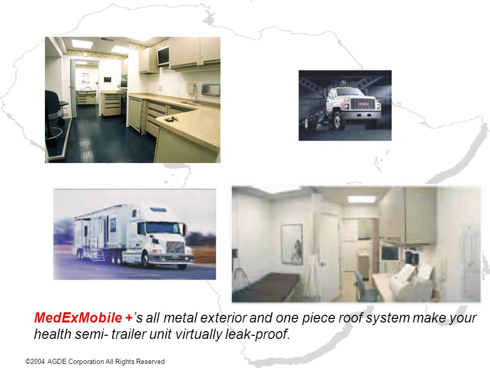 MedExMobile +'s all metal exterior and one piece roof system make your health semi- trailer unit virtually leak-proof.