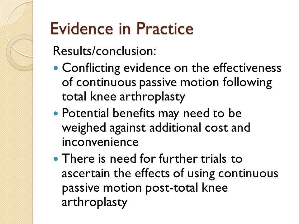 Evidence in Practice Results/conclusion: