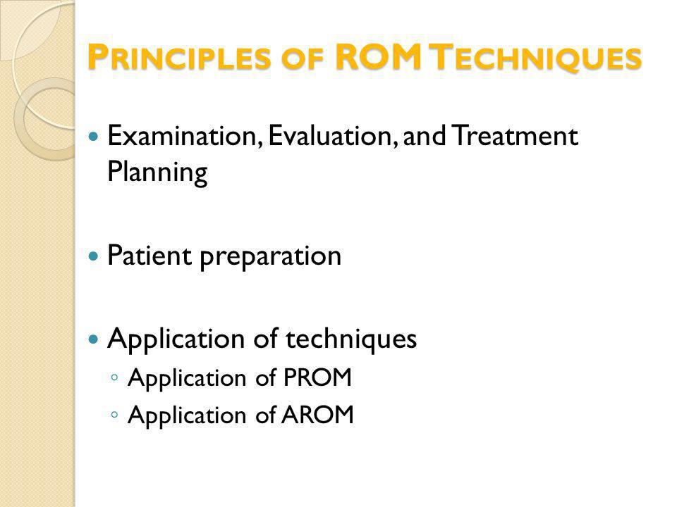 Principles of ROM Techniques