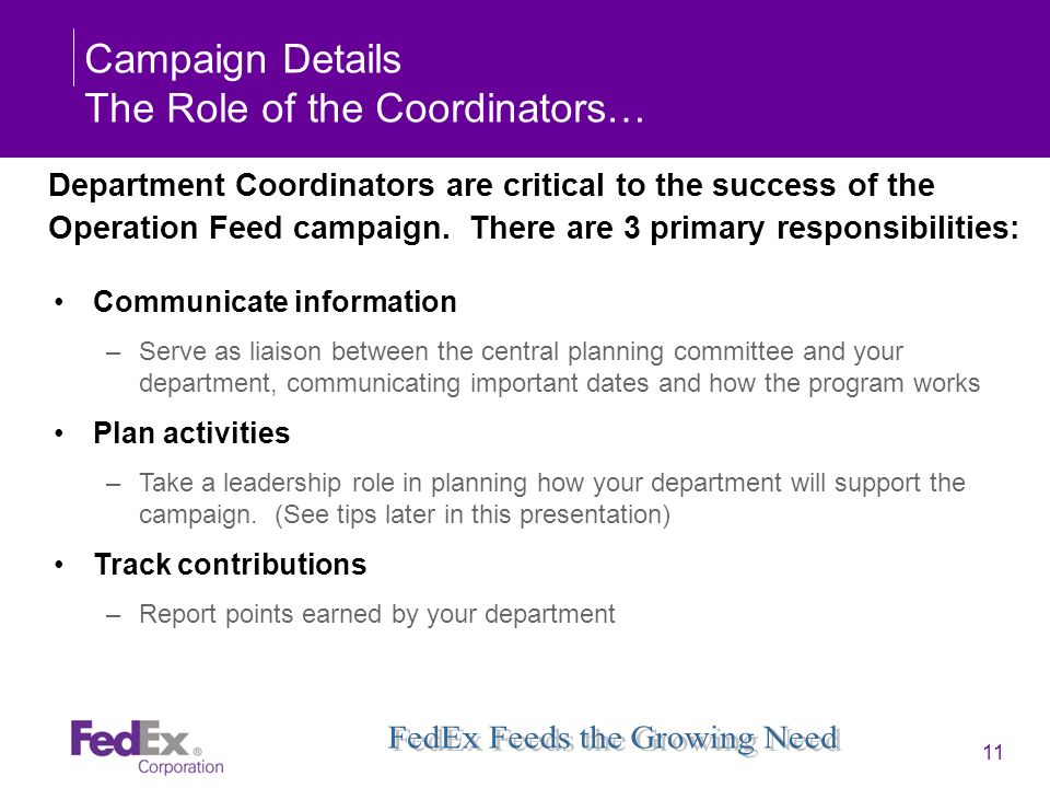 Campaign Details The Role of the Coordinators…