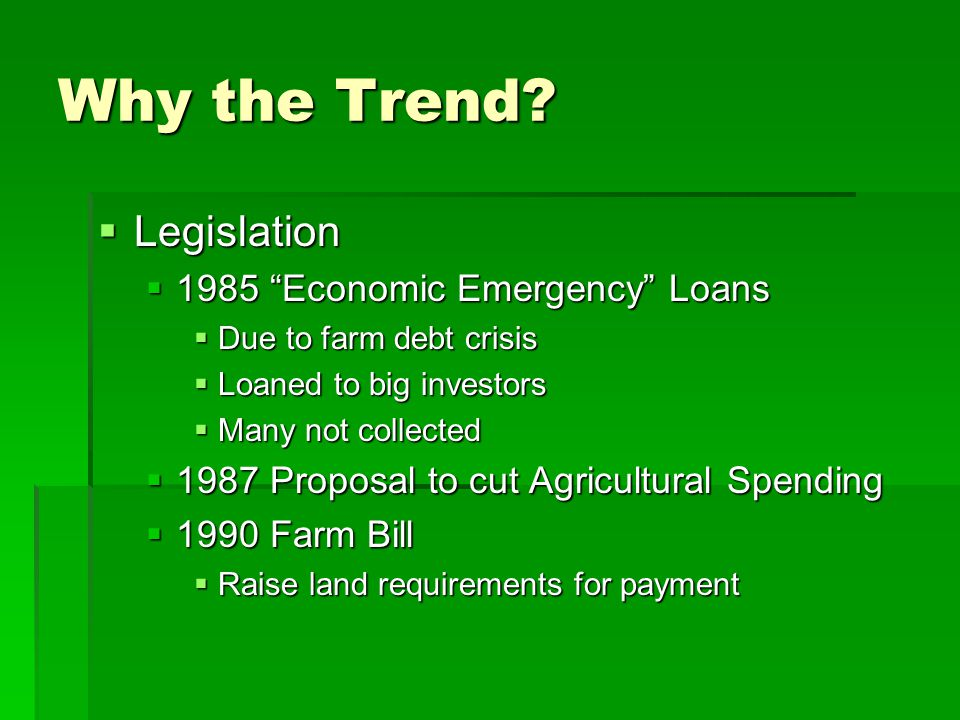 Why the Trend Legislation 1985 Economic Emergency Loans
